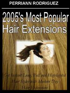 2005's Most Popular Hair Extensions